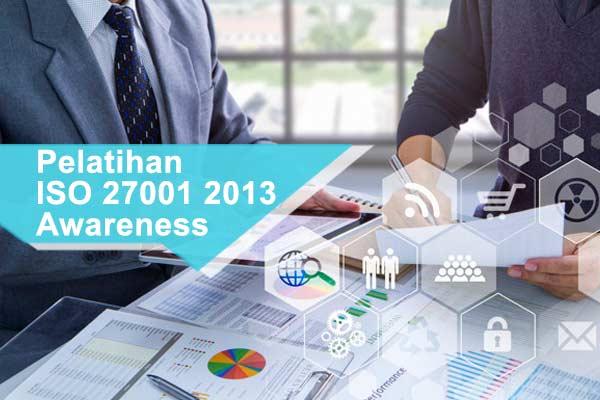 Pelatihan ISO 27001 Tahun 2013 Awareness
