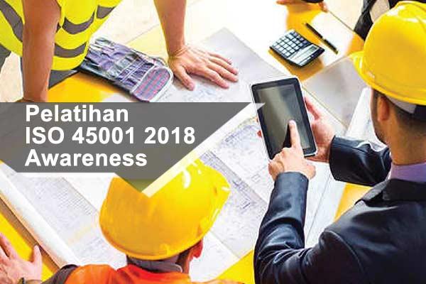 Pelatihan ISO 45001 2018 Awareness