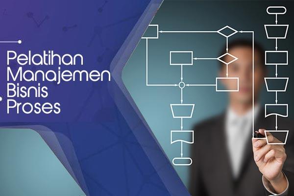 Pelatihan Manajemen Proses Bisnis