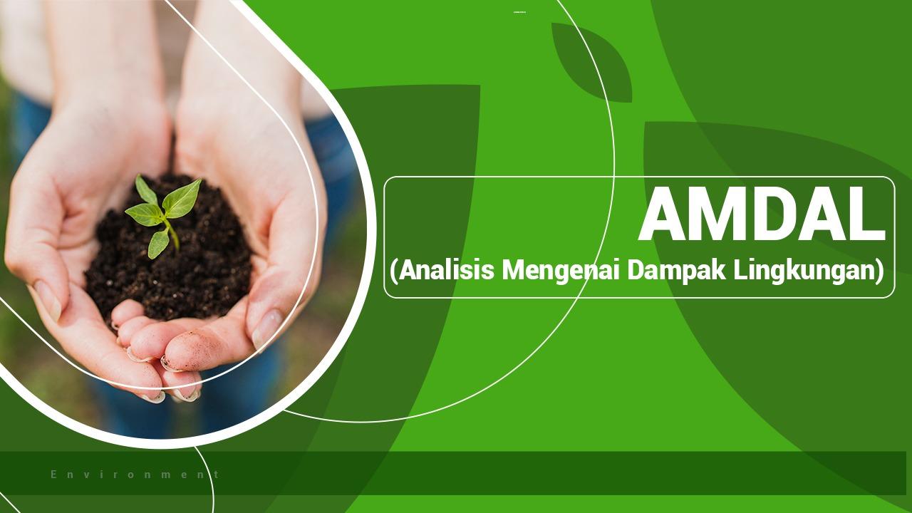Pelatihan Implementasi dan Pembuatan Laporan AMDAL UKL UPL