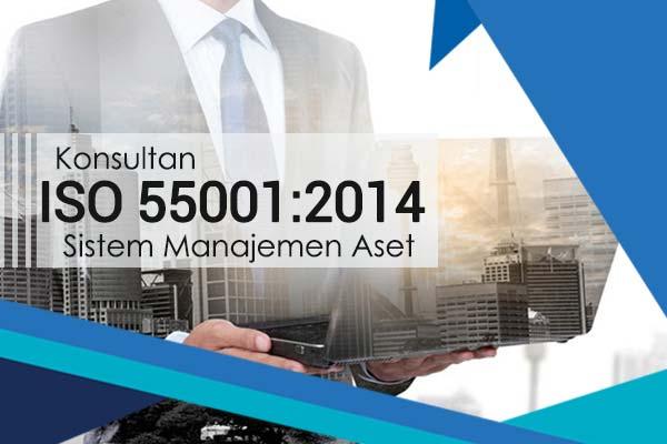 Konsultan ISO 55001:2014 Sistem Manajemen Aset