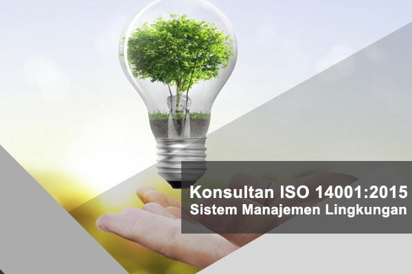 Konsultan ISO 14001 2015 Sistem Manajemen Lingkungan