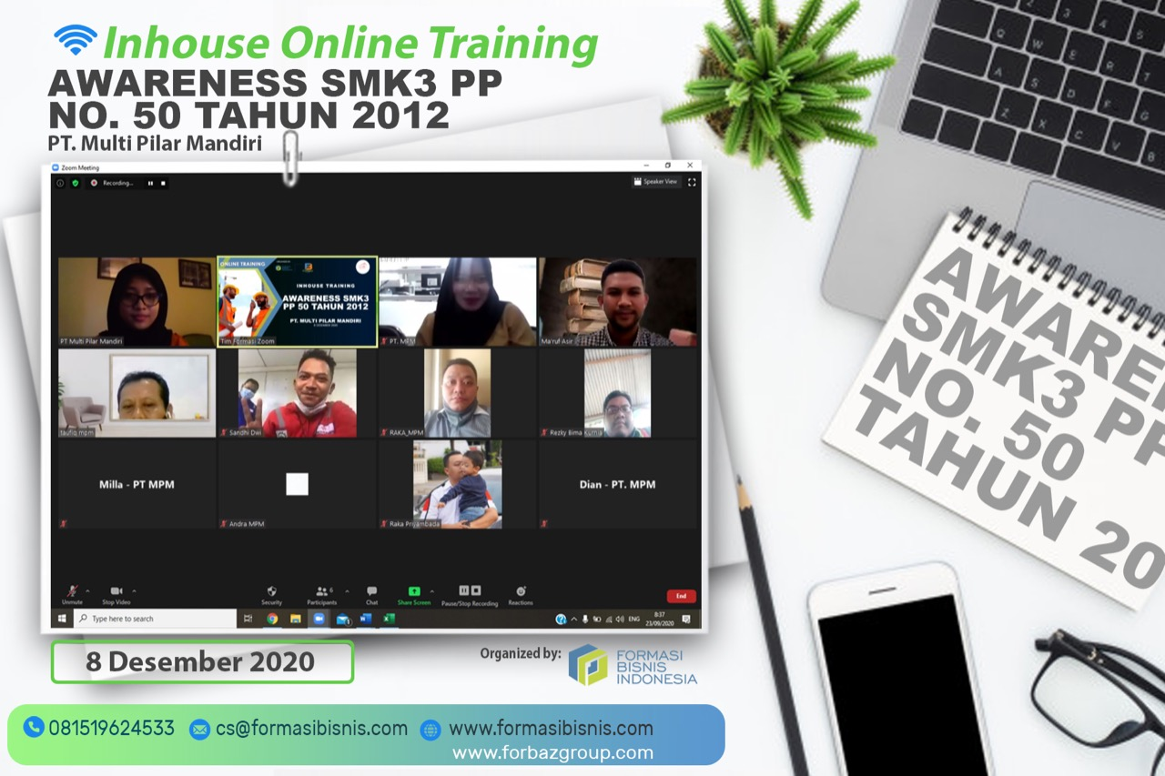 Online Training Awareness SMK3 PP 50 tahun 2012 PT Multi Pilar Mandiri, 8 Desember 2020