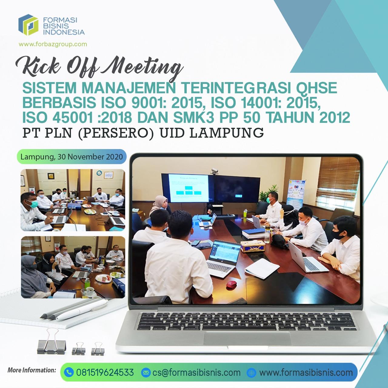 Kick Off Meeting Integrasi QHSE Berbasis ISO 9001, ISO 14001, ISO 45001 dan SMK3 PT PLN UIP Sembalang