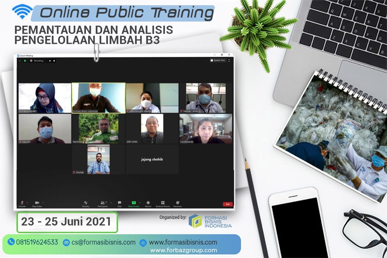 Online Training Pemantauan dan Analisis Pengelolaan Limbah B3, 23 - 25 Juni 2021