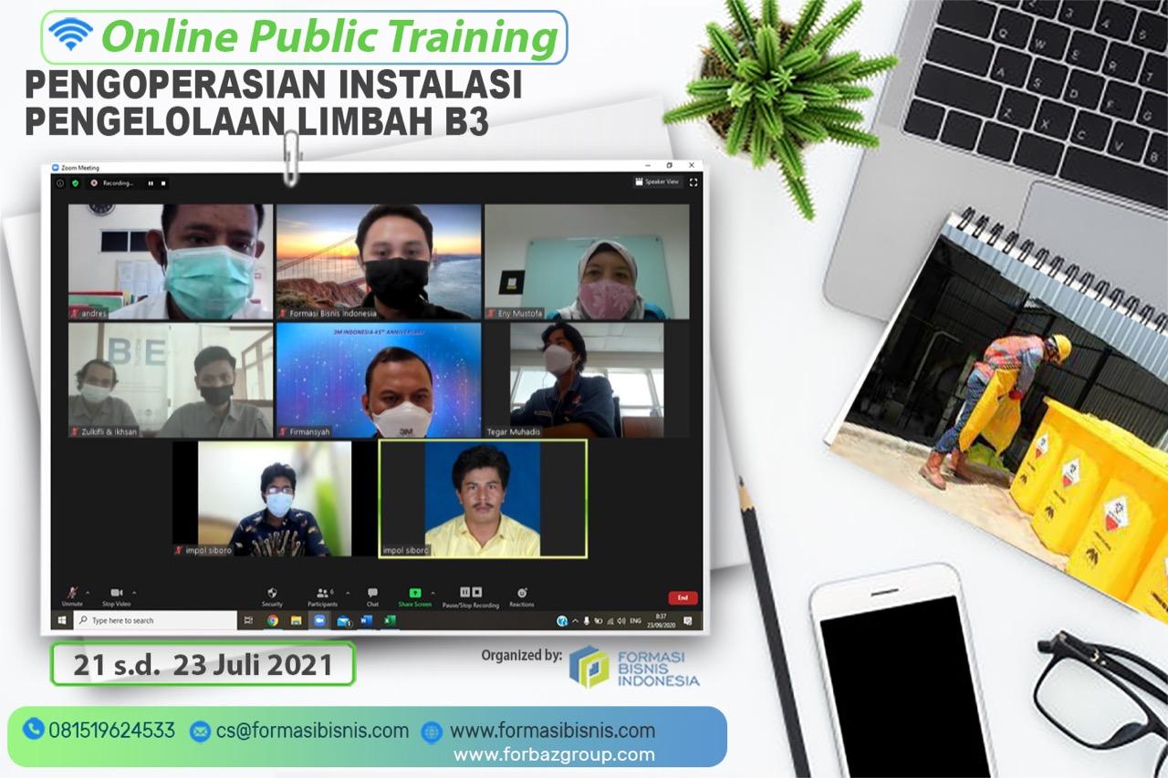 Online Training Pengoperasian Instalasi Pengelolaan Limbah B3, 21-23 Juli 2021