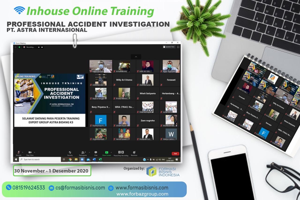 Online Training Professional Accident Investigation PT Astra Internasional  30 Nov s.d. 1 Des 2020