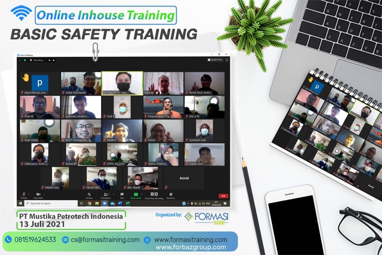 Online Training Basic Safety Training PT Mustika Petrotech Indonesia, 13 Juli 2021
